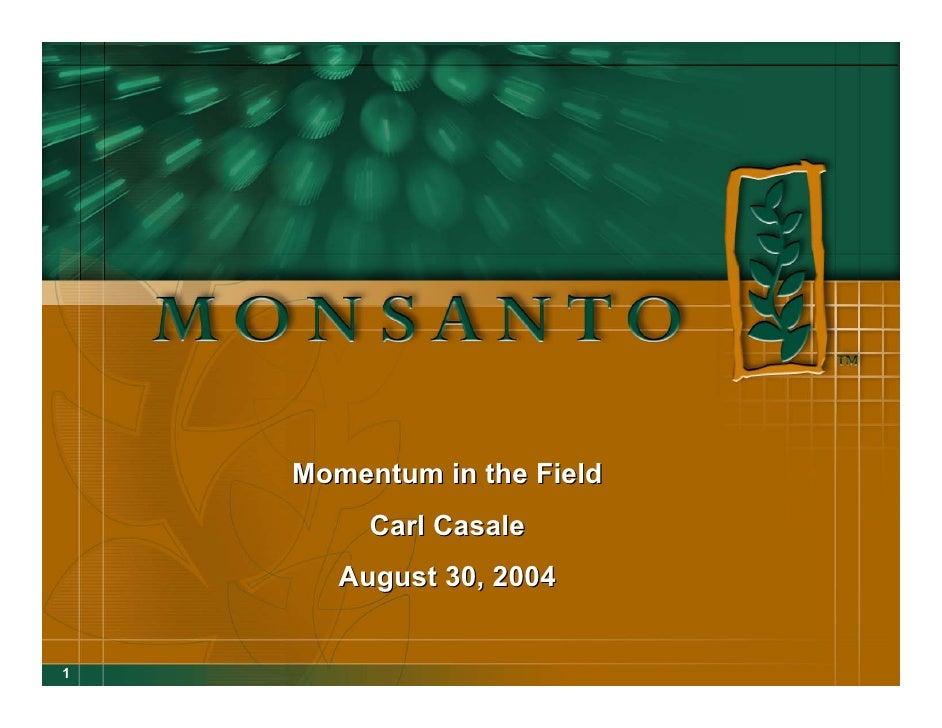 Momentum in the Field          Carl Casale        August 30, 2004   1