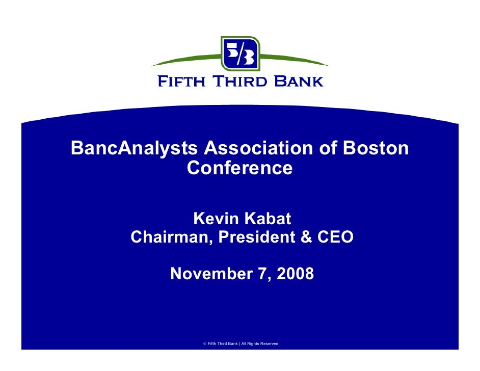 BancAnalysts Association of Boston            Conference              Kevin Kabat       Chairman, President & CEO         ...