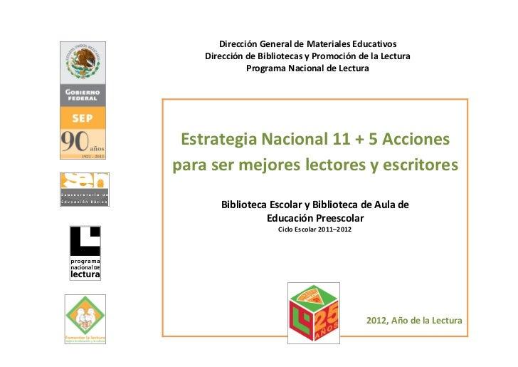 Dirección General de Materiales Educativos    Dirección de Bibliotecas y Promoción de la Lectura              Programa Nac...