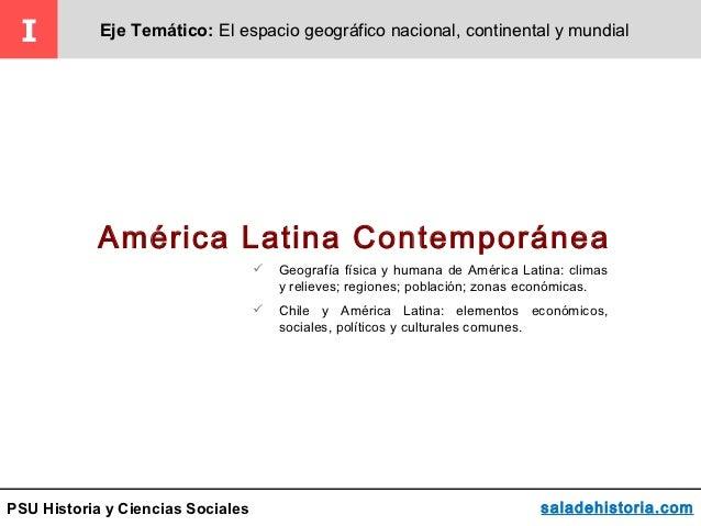 I          Eje Temático: El espacio geográfico nacional, continental y mundial            América Latina Contemporánea    ...