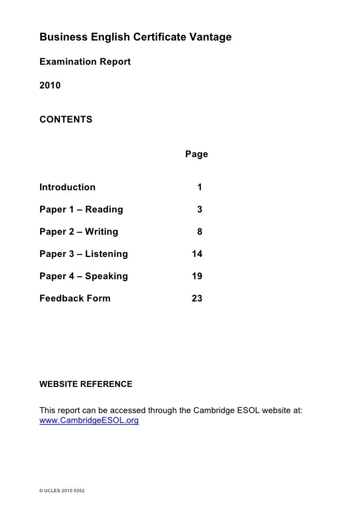 Business English Certificate VantageExamination Report2010CONTENTS                                    PageIntroduction    ...