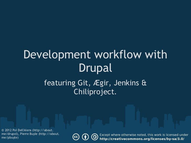 Drupal's Development workflow with Git, Jenkins, Aegir and Chiliproject