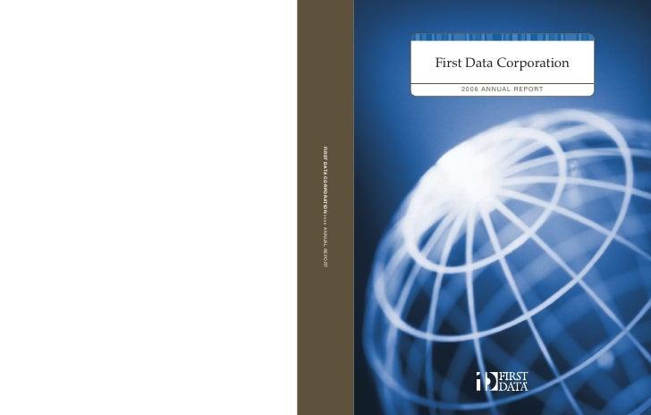 First Data Corporation     20 0 6 A NNUA L R EPORT