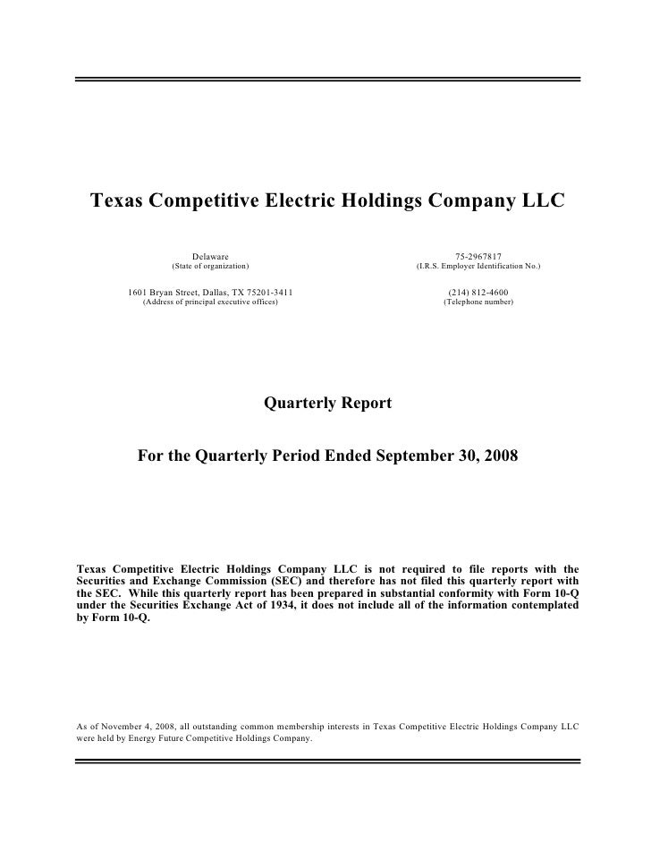 Texas Competitive Electric Holdings Company LLC                               Delaware                                    ...