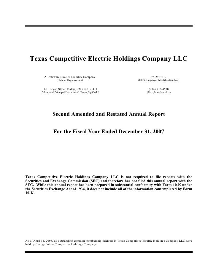 Texas Competitive Electric Holdings Company LLC                A Delaware Limited Liability Company                       ...