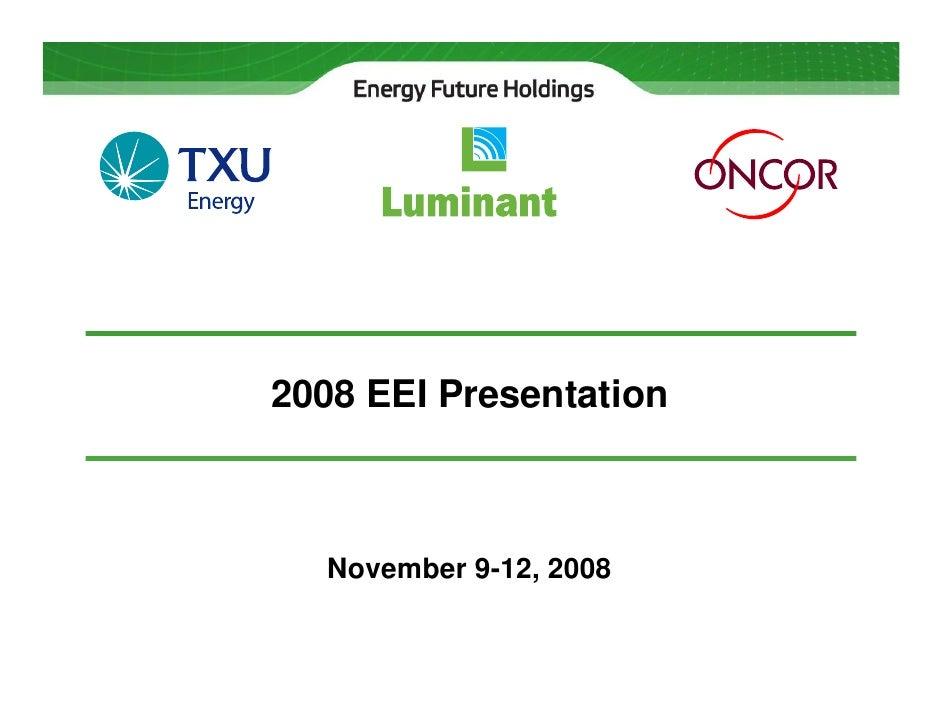 2008 EEI Presentation      November 9-12, 2008