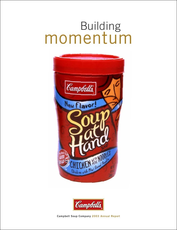 Building momentum      Campbell Soup Company 2003 Annual Report