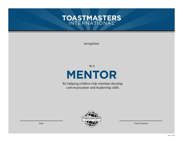 TOASTMASTERS          INTERNATIONAL                      ®                     recognizes                        as a     ...