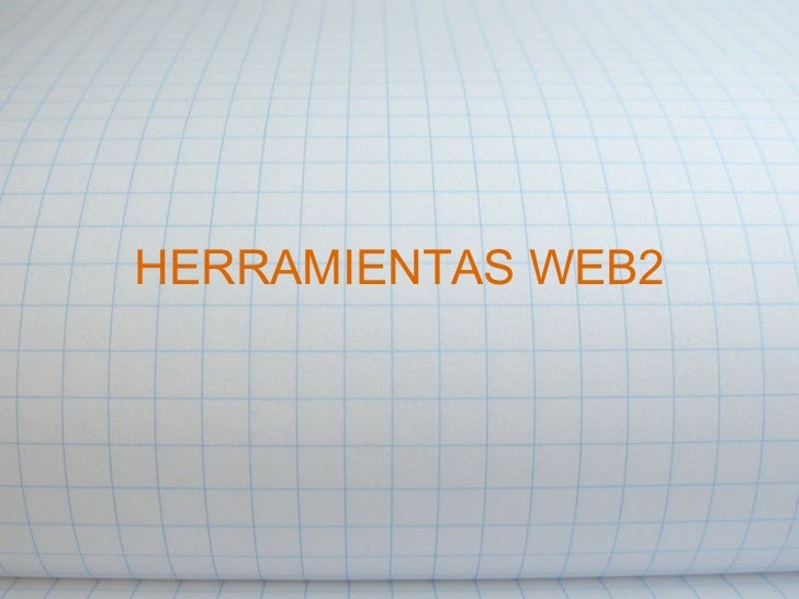 HERRAMIENTAS WEB2