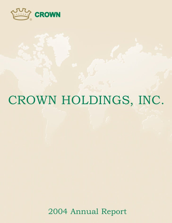 CROWN HOLDINGS, INC.          2004 Annual Report