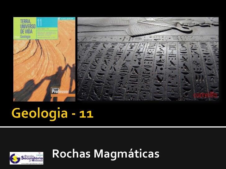 Rochas Magmáticas