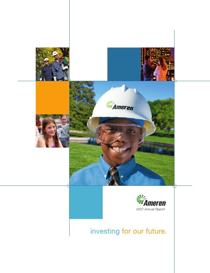 2007 Annual Report     investing for our future.