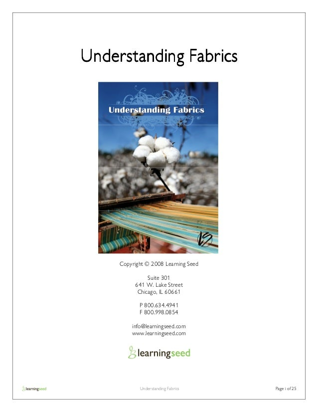Understanding Fabrics     Copyright © 2008 Learning Seed               Suite 301          641 W. Lake Street           Chi...