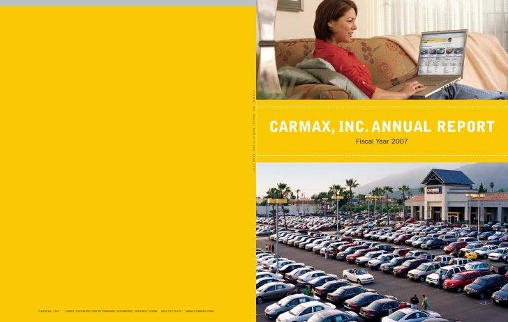CARMAX, INC. ANNUAL REPORT           Fiscal Year 2007