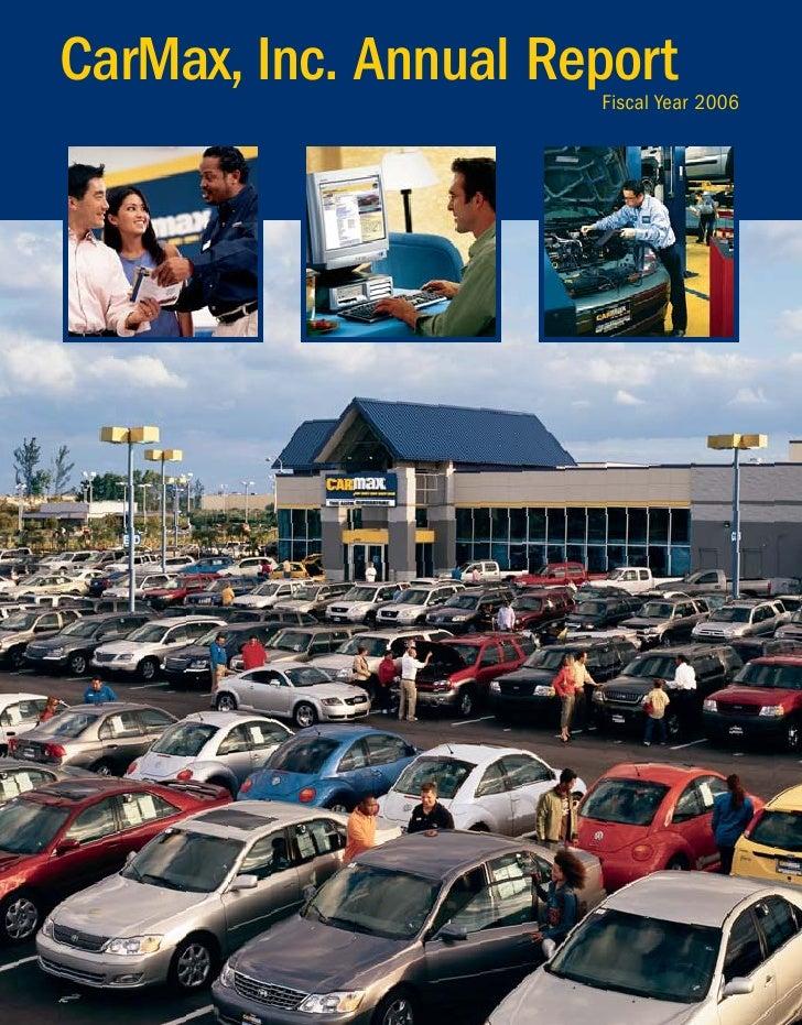 CarMax, Inc. Annual Report                       Fiscal Year 2006