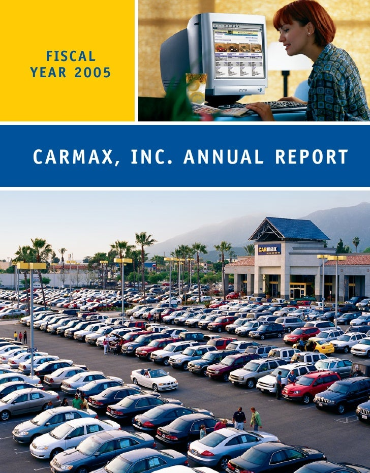 FISCAL YEAR 2005     CARMAX, INC. ANNUAL REPORT