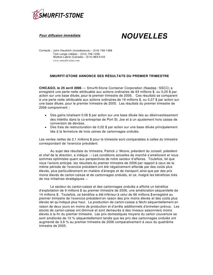 NOUVELLES Pour diffusion immédiate    Contacts : John Haudrich (investisseurs) - (314) 746-1266            Tom Lange (médi...
