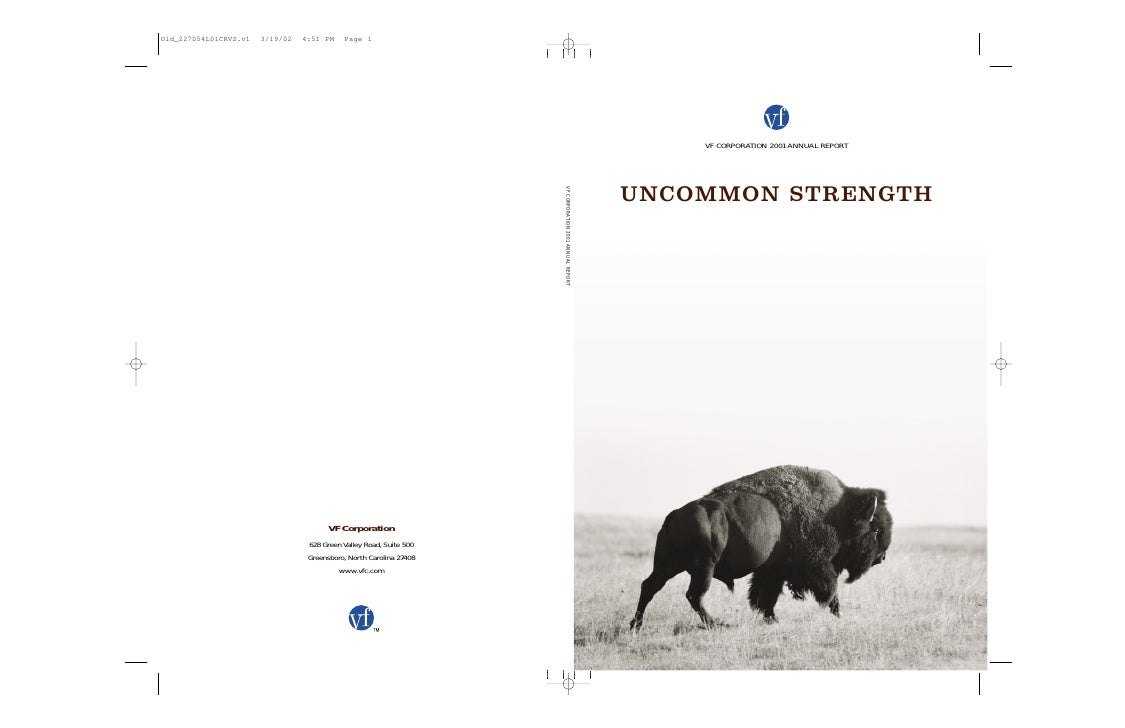 VF CORPORATION 2001 ANNUAL REPORT                                          UNCOMMON STRENGTH VF CORPORATION 20 01 ANNUAL R...