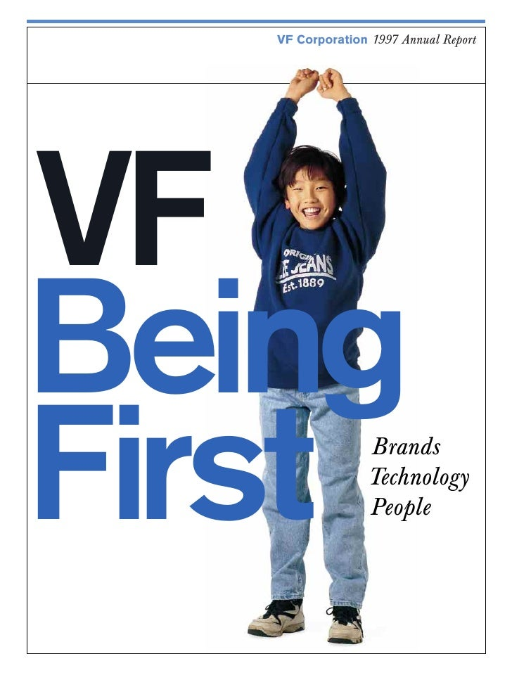 VF Corporation 1997 Annual Report     VF Being First             Brands                   Technology                   Peo...