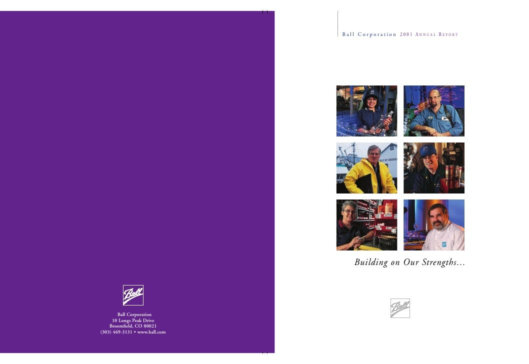 B a l l C o r p o r a t i o n 2001 ANNUAL REPORT         Building on Our Strengths…