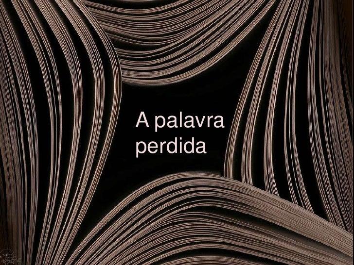 A palavra mágica - Carlos Drummond de Andrade