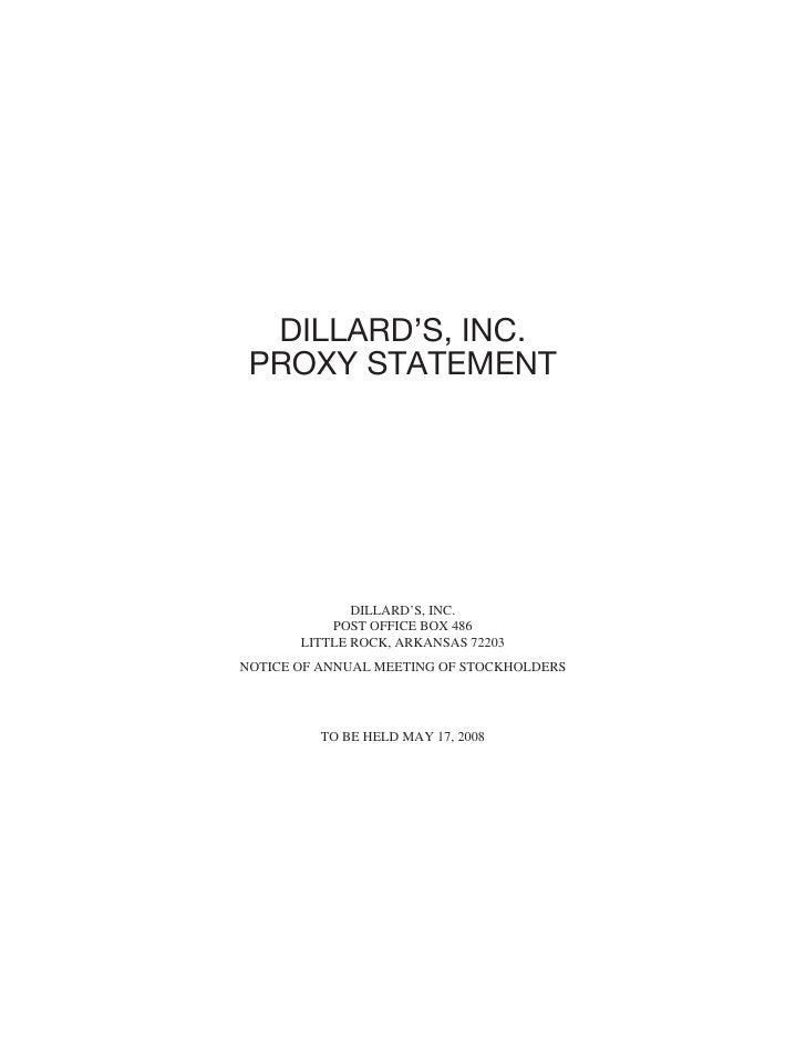 DILLARD'S, INC.  PROXY STATEMENT                   DILLARD'S, INC.            POST OFFICE BOX 486        LITTLE ROCK, ARKA...