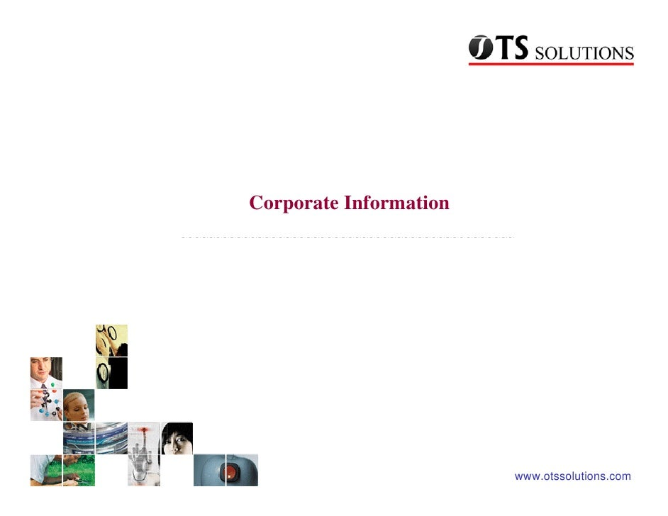 Corporate Information                             www.otssolutions.com