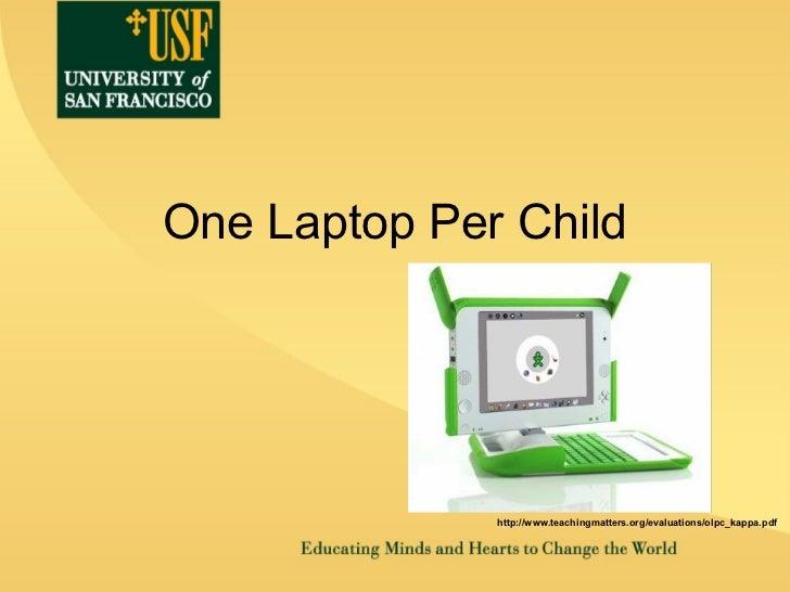 One Laptop Per Child http://www.teachingmatters.org/evaluations/olpc_kappa.pdf