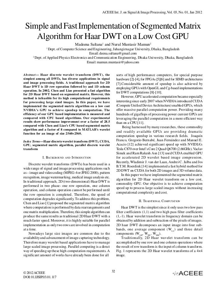 Simple and Fast Implementation of Segmented Matrix Algorithm for Haar DWT on a Low Cost GPU