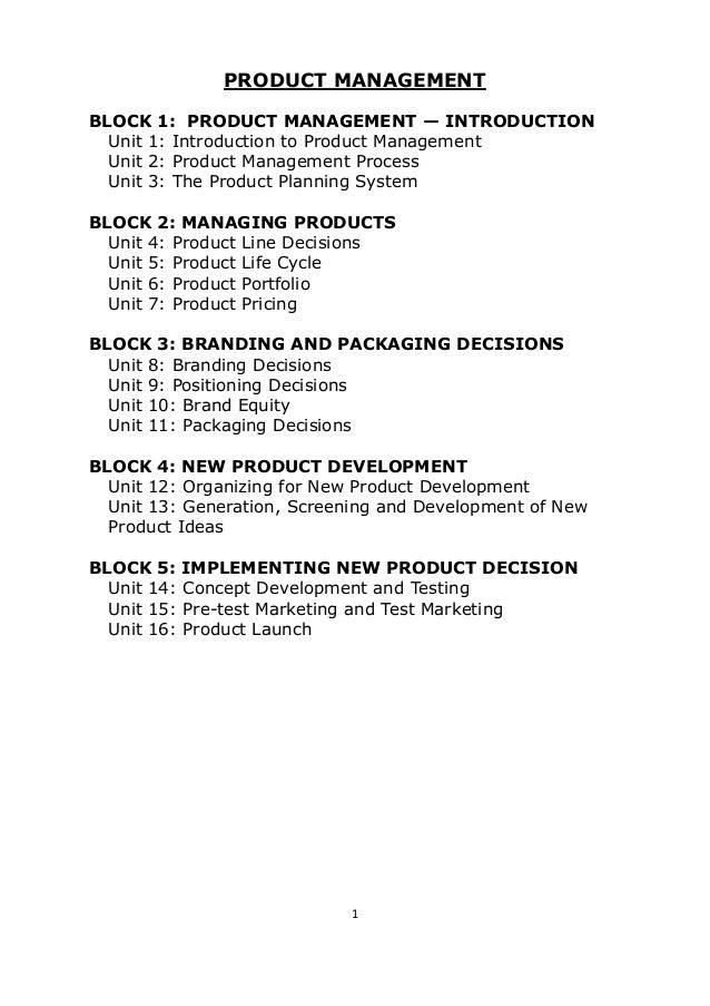 PRODUCT MANAGEMENTBLOCK 1: PRODUCT MANAGEMENT — INTRODUCTION  Unit 1: Introduction to Product Management  Unit 2: Product ...