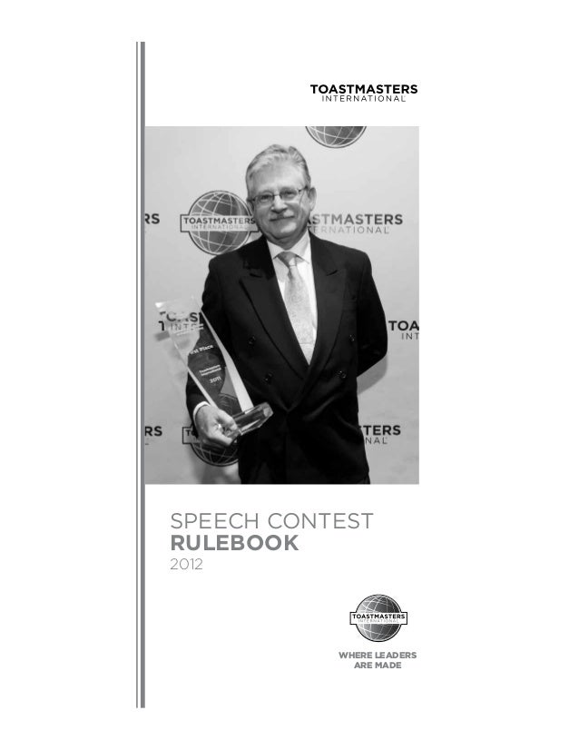Speech Contest Rulebook 2012 WHERE LEADERS ARE MADE