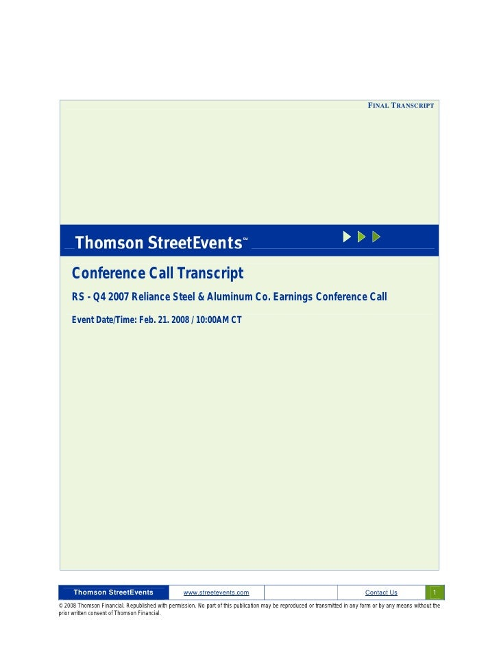 FINAL TRANSCRIPT          Conference Call Transcript      RS - Q4 2007 Reliance Steel & Aluminum Co. Earnings Conference C...