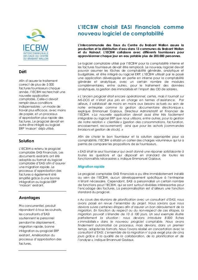 Défi Afin d'assurer le traitement correct de plus de 5 000 factures fournisseurs chaque année, l'IECBW recherchait une nou...
