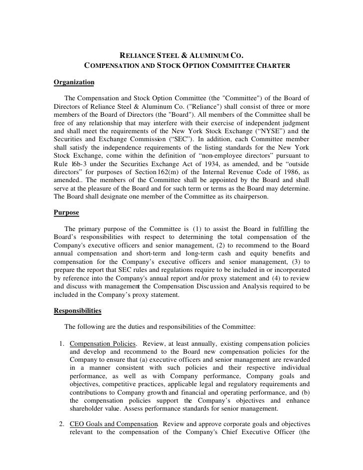 RELIANCE STEEL & ALUMINUM CO.           COMPENSATION AND STOCK OPTION COMMITTEE CHARTER Organization      The Compensation...