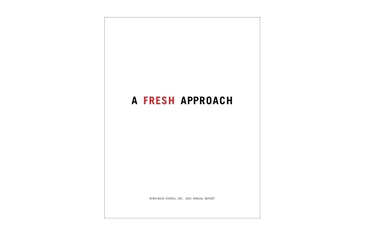 A F RES H APPR O A C H        WINN-DIXIE STORES, INC. 2001 ANNUAL REPORT