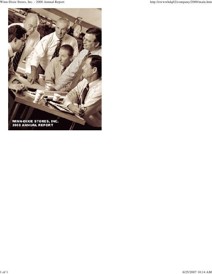 Winn-Dixie Stores, Inc. - 2000 Annual Report   http://ewwwhdq02/company/2000/main.htm     1 of 1                          ...