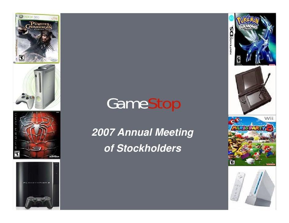 GameStop 2007 Annual Meeting   of Stockholders