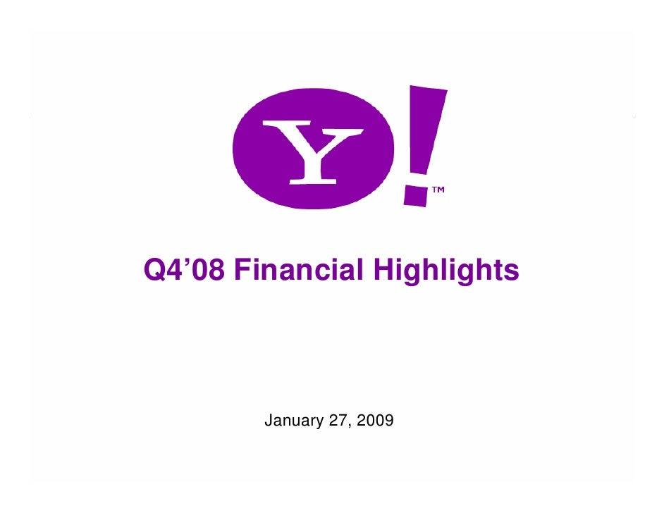 Q4'08 Financial Highlights                January 27, 2009  1