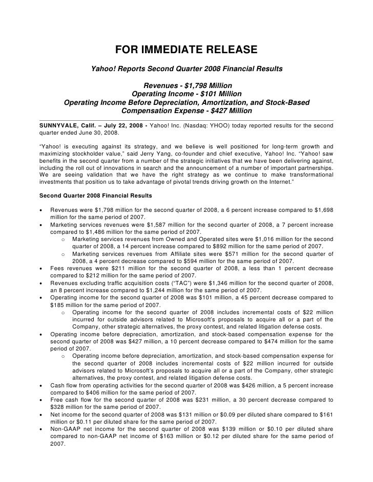 FOR IMMEDIATE RELEASE                    Yahoo! Reports Second Quarter 2008 Financial Results                             ...