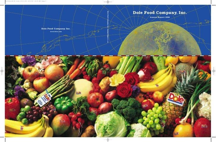 Dole Food Company, Inc.                           Annual Report 1998  Dole Food Company Inc. Annual Report 1998           ...