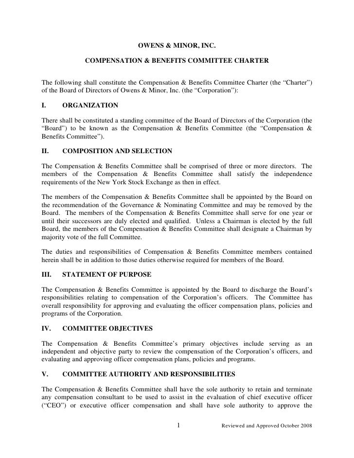 OWENS & MINOR, INC.                 COMPENSATION & BENEFITS COMMITTEE CHARTER   The following shall constitute the Compens...