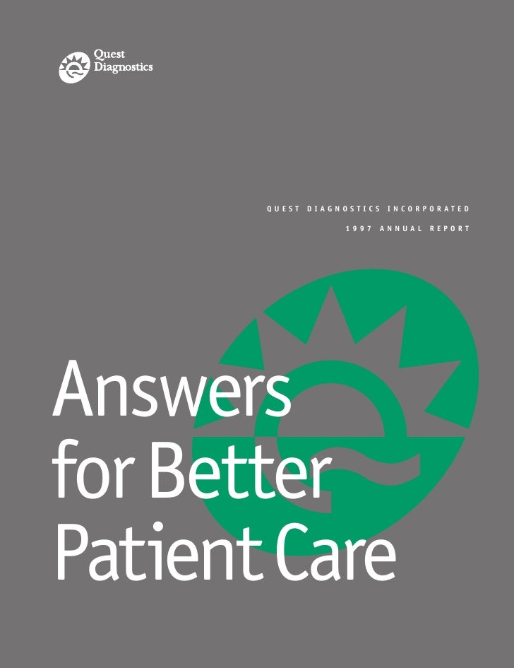 QUEST DIAGNOSTICS INCORPORATED                    1997 ANNUAL REPORT     Answers for Better Patient Care