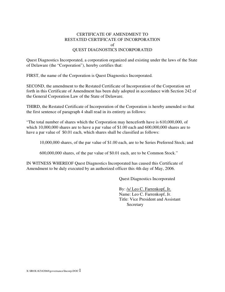 CERTIFICATE OF AMENDMENT TO                            RESTATED CERTIFICATE OF INCORPORATION                              ...