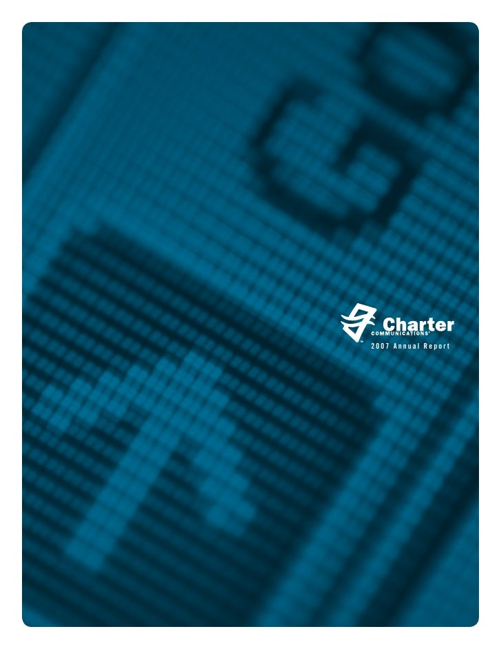 charter communications Final_Charter_Annual_Report_2007