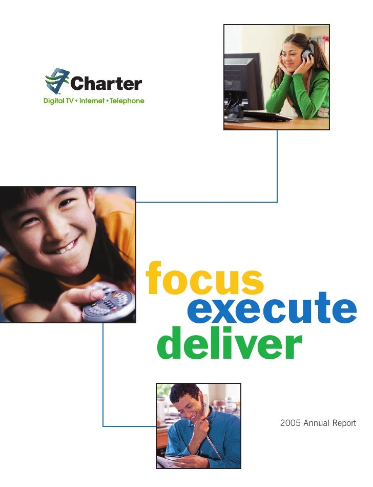focus   execute  deliver      2005 Annual Report