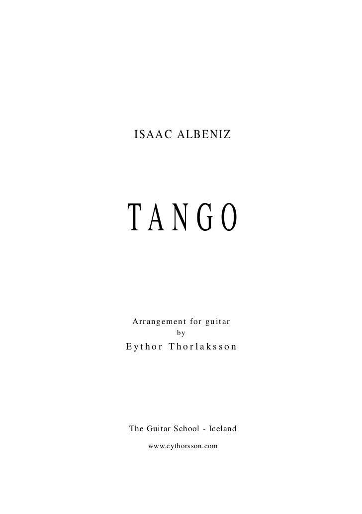 ISAAC ALBENIZTANGO Arrangement for guitar            byEythor ThorlakssonThe Guitar School - Iceland    www.eythorsson.com