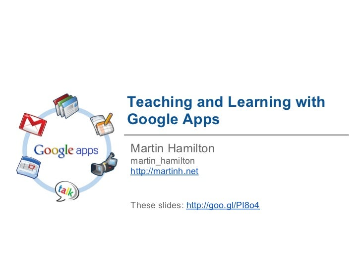 Teaching and Learning with Google Apps