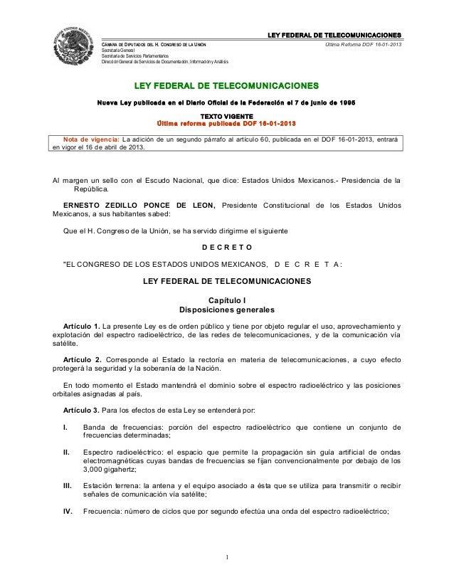 LEY FEDERAL DE TELECOMUNICACIONES CÁMARA DE DIPUTADOS DEL H. CONGRESO DE LA UNIÓN Secretaría General Secretaría de Servici...
