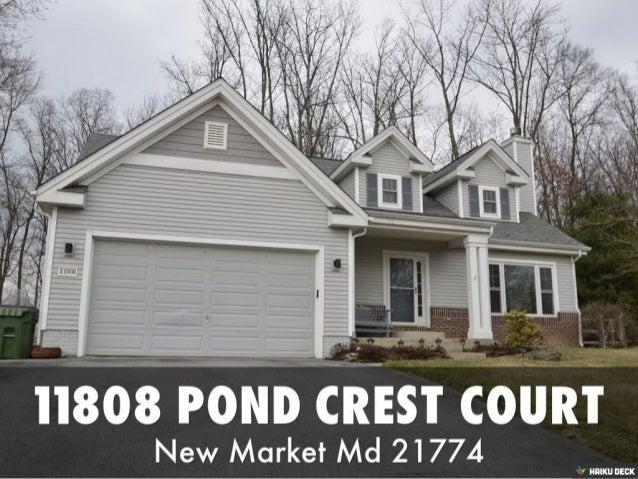 SOLD (in 3 days!) 11808 Pond Crest Court New Market Md