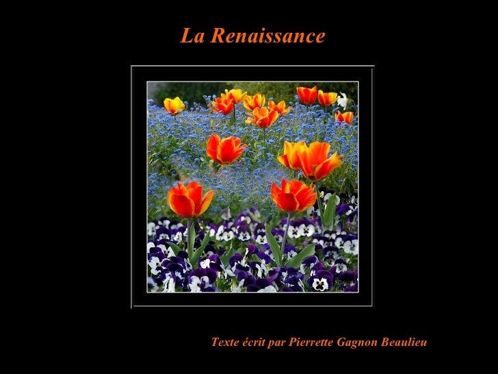 La Renaissance Texte écrit par  Pierrette Gagnon Beaulieu